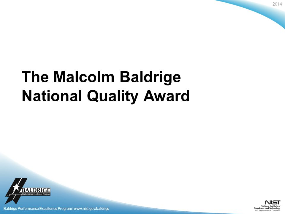 baldrige national quality program essay Understanding the important differences between the  malcolm baldrige national quality award and iso 9000  registration.