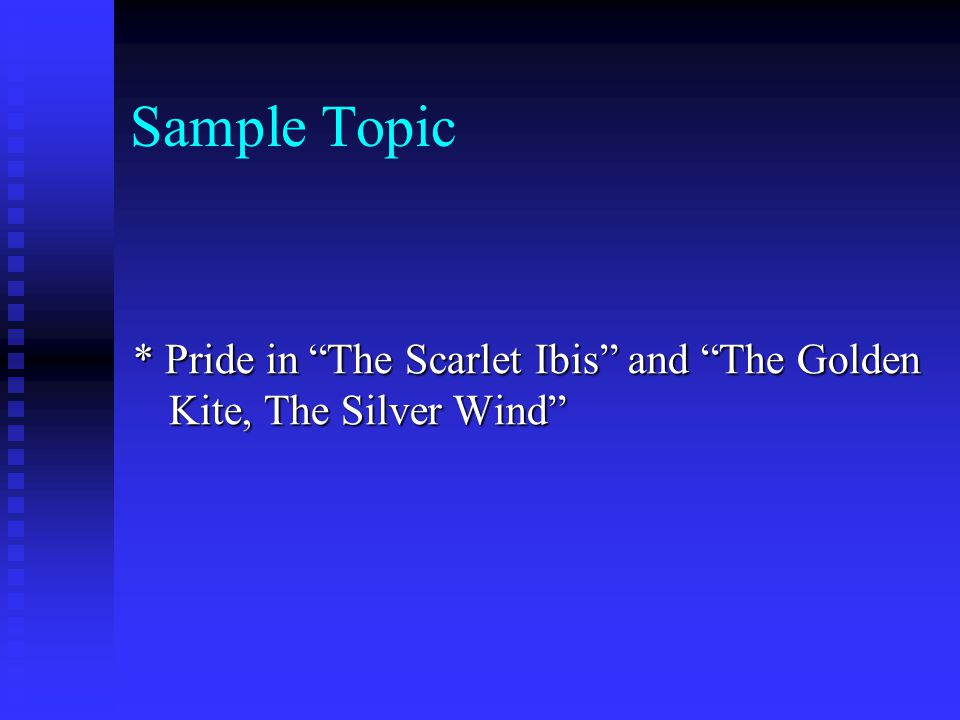 """scarlet ibis essay on pride Introduction grab attention provide background write thesis sample """"pride is a wonderful, terrible thing, a seed that bears two vines, life and death"""" (433."""
