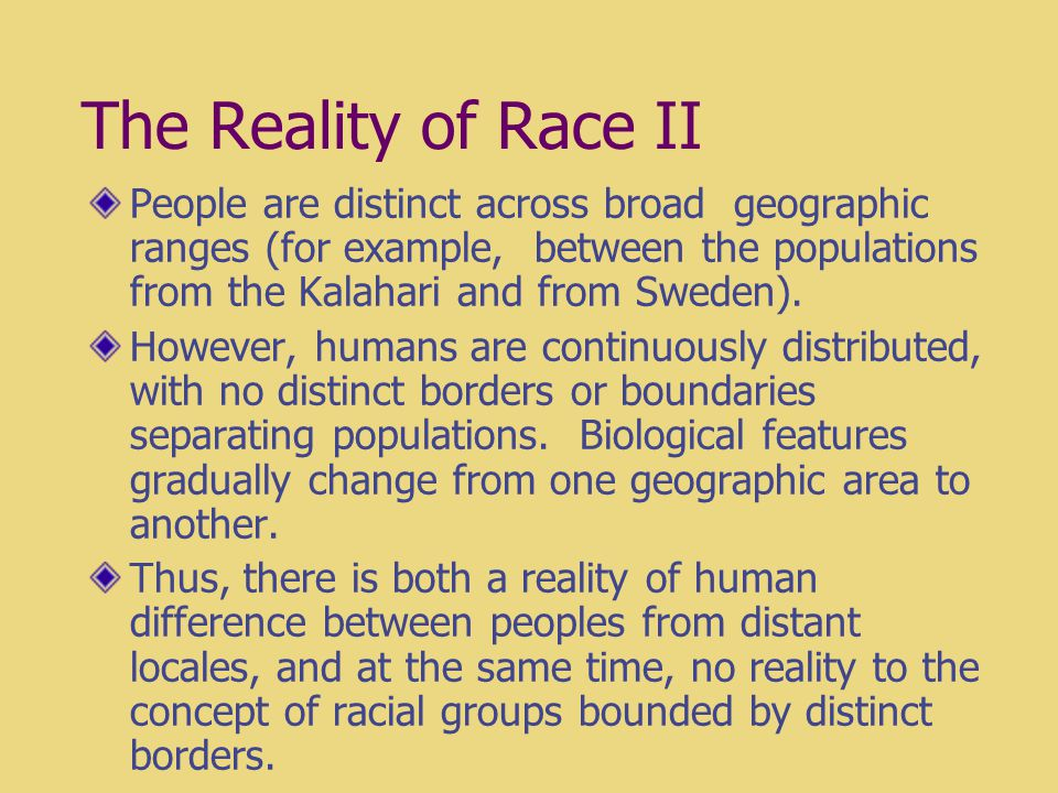 what is race biological difference between Race, in the common understanding, draws upon differences not only of   essentially, there is a major difference between the biological and.