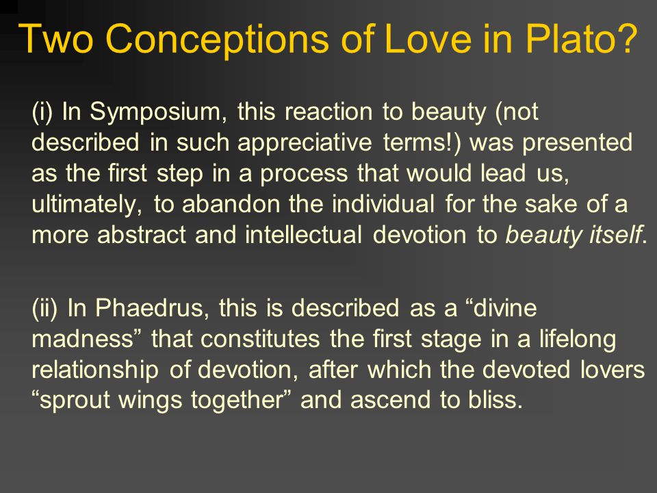 view on love in plato symposium Love and/in psychoanalysis: a commentary on lacan's reading of plato's  symposium in seminar viii: transference fink b(1) author information.