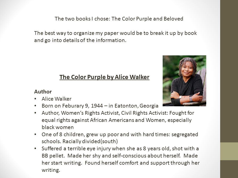 a paper on depth of female characters in alice walkers the color purple Walker explains the origin of the book's title and explores some of its central characters and their  the color purple was adapted  alice alice walker:.