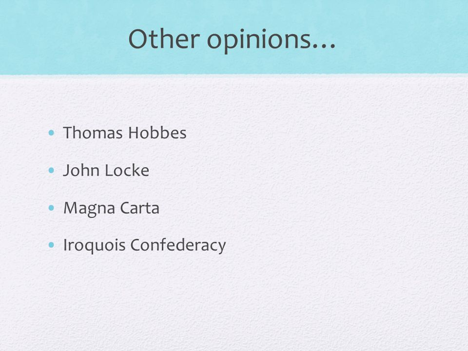 opinions of thomas hobbes and john locke on government and society The major difference between locke and  the social theories of jean jacques rousseau and thomas hobbes ask new  the opinions of locke, hobbes, .