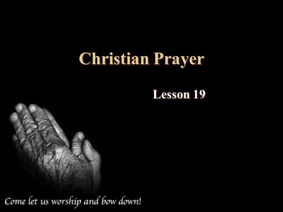 Christian Prayer Lesson 19