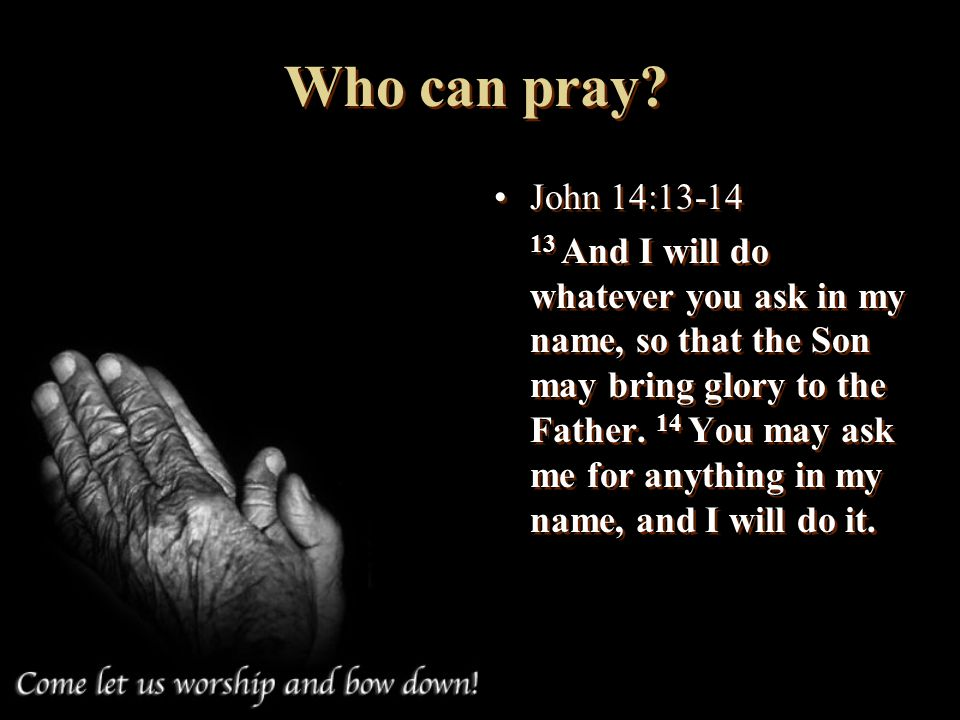 Who can pray John 14: