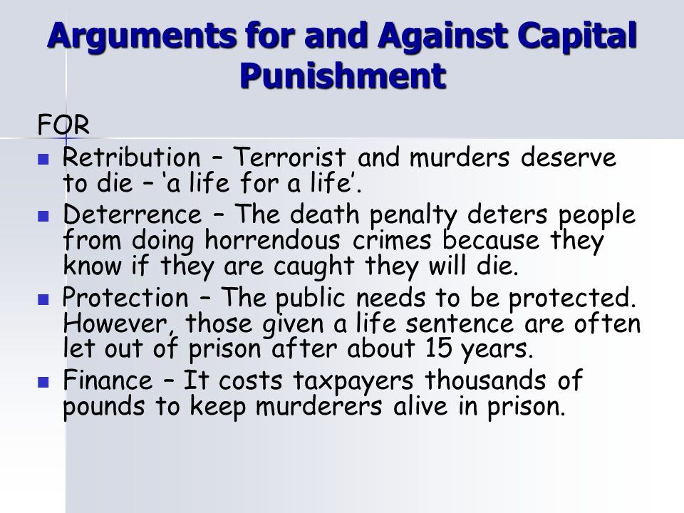 death penalty arguments Reiman grants that if the death penalty were a substantially better deterrent to  murder than life  ii inadequate arguments against the death penalty.