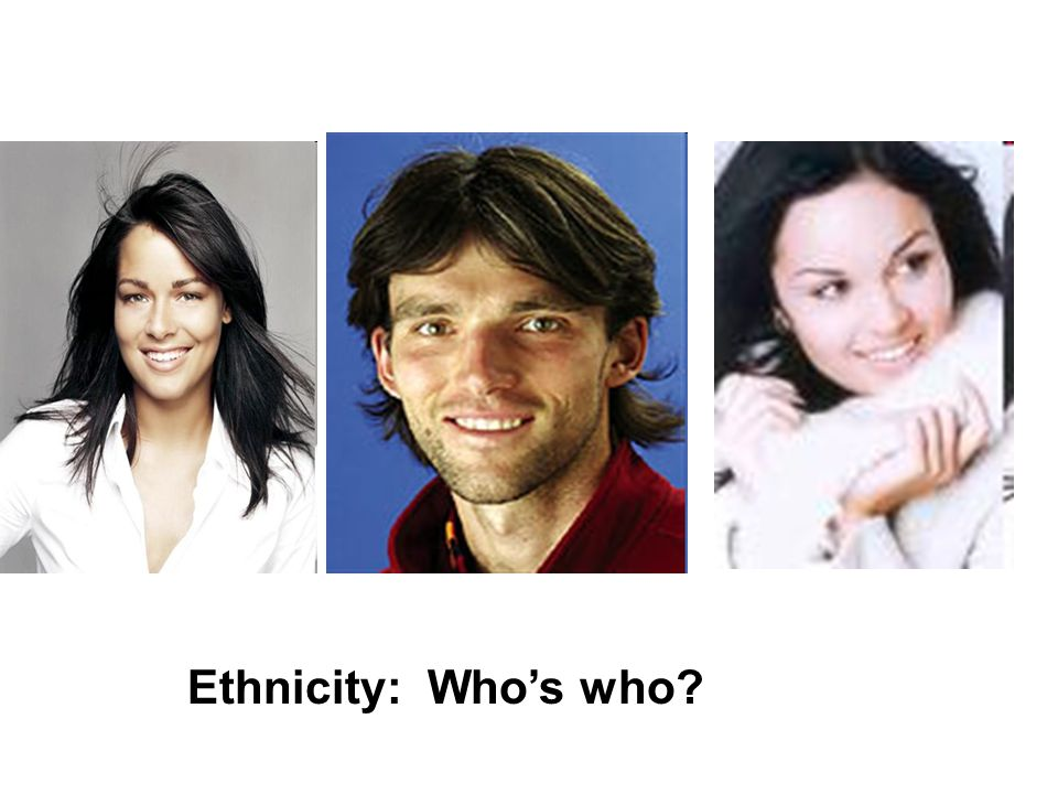 Ethnicity: Who's who