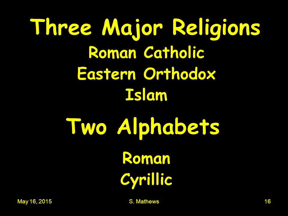 Three Major Religions Two Alphabets