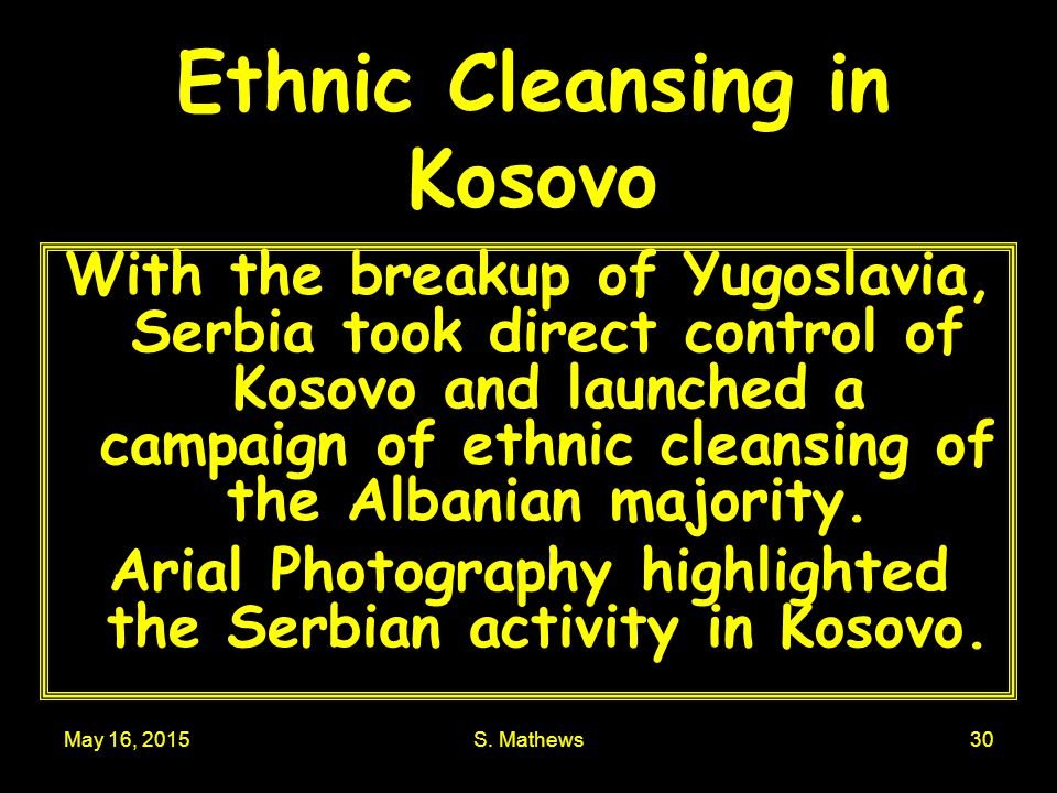 Ethnic Cleansing in Kosovo