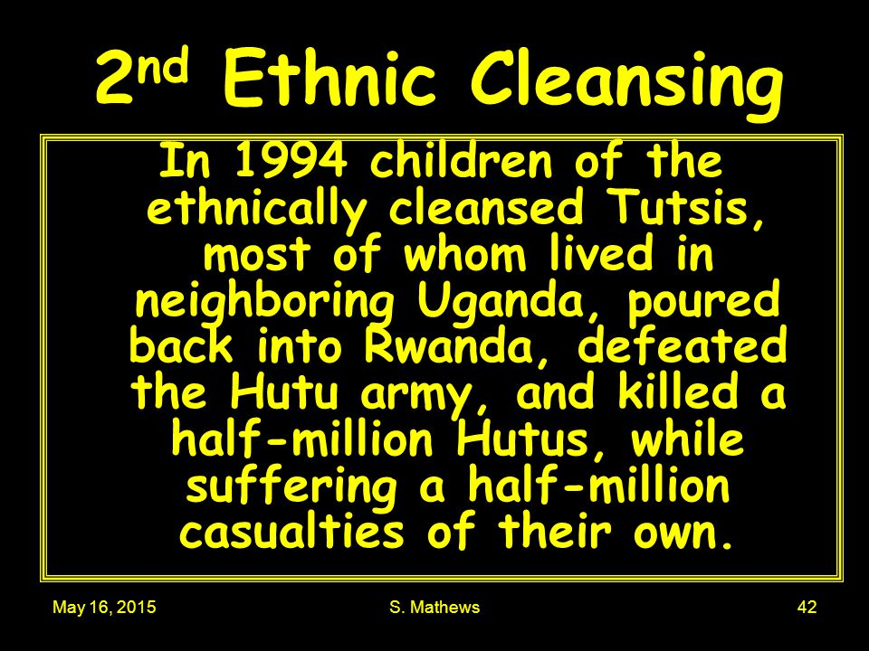 2nd Ethnic Cleansing