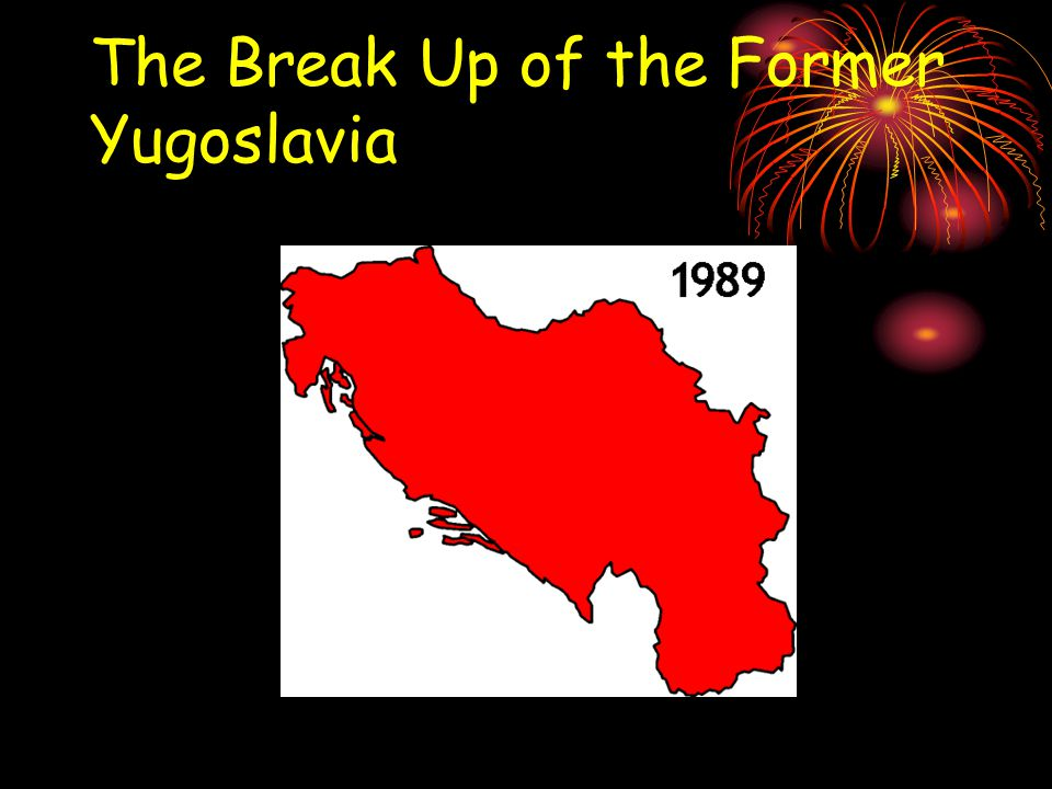 yugoslavia break-up essay Best answer: i am not sure how elaborated answer you need, but basically these are the reasons: outer reasons germany and usa when the soviet union crumbled, germany saw its chance for political revival yugoslavia needed to be destroyed.