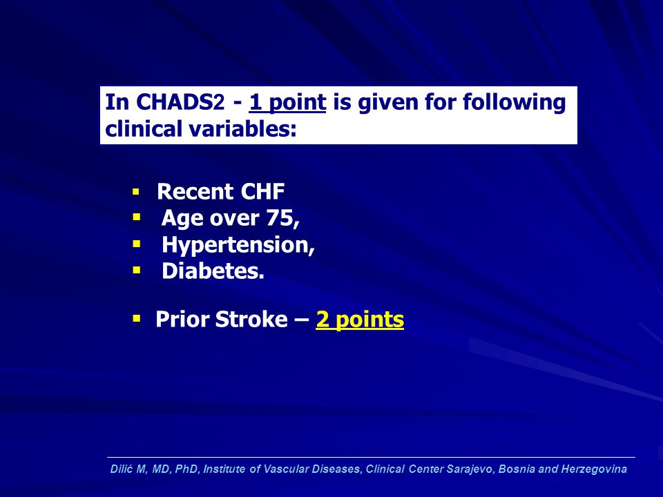 In CHADS2 - 1 point is given for following clinical variables: