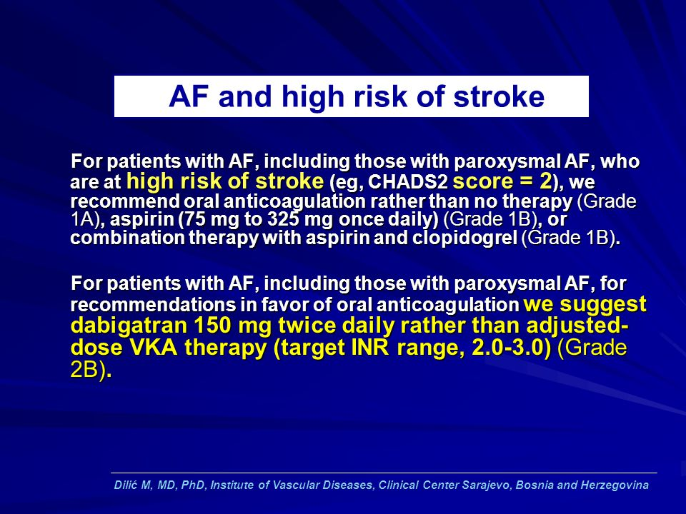 AF and high risk of stroke