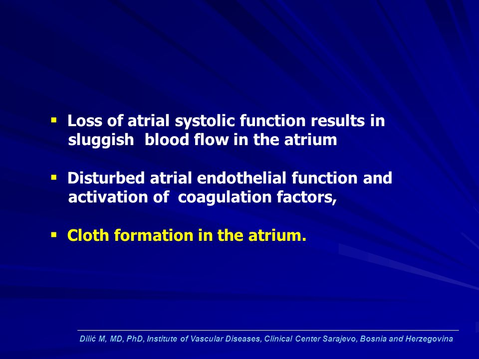 Loss of atrial systolic function results in