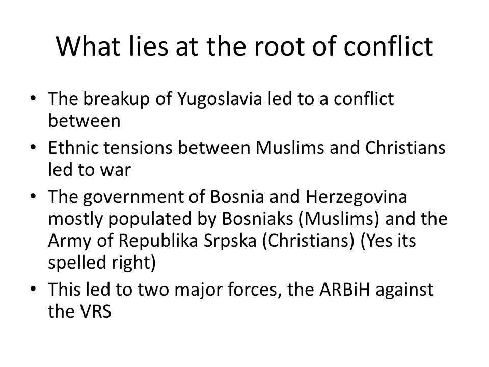 What lies at the root of conflict