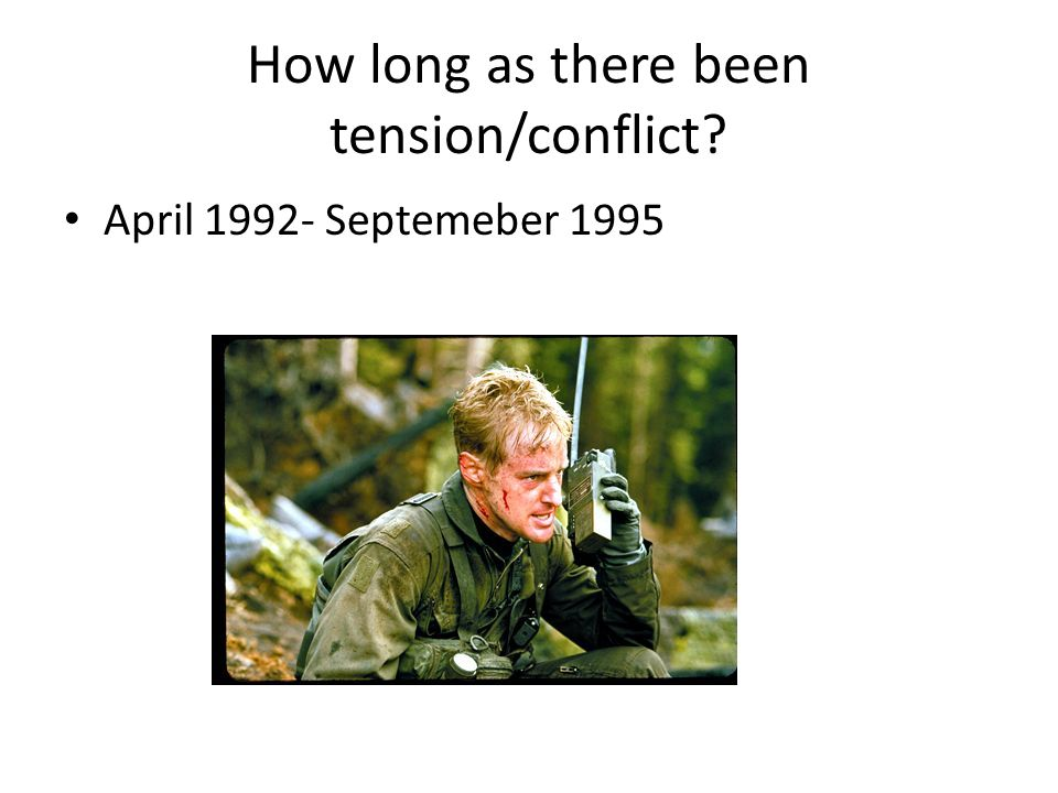 How long as there been tension/conflict