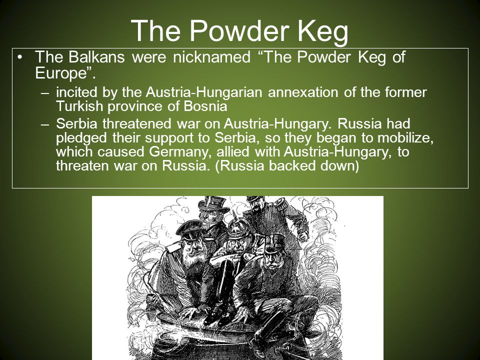 "europe in 1914 a powder keg Pan-slavism: the balkans, 1914 the ""powder keg"" of europe the""spark."