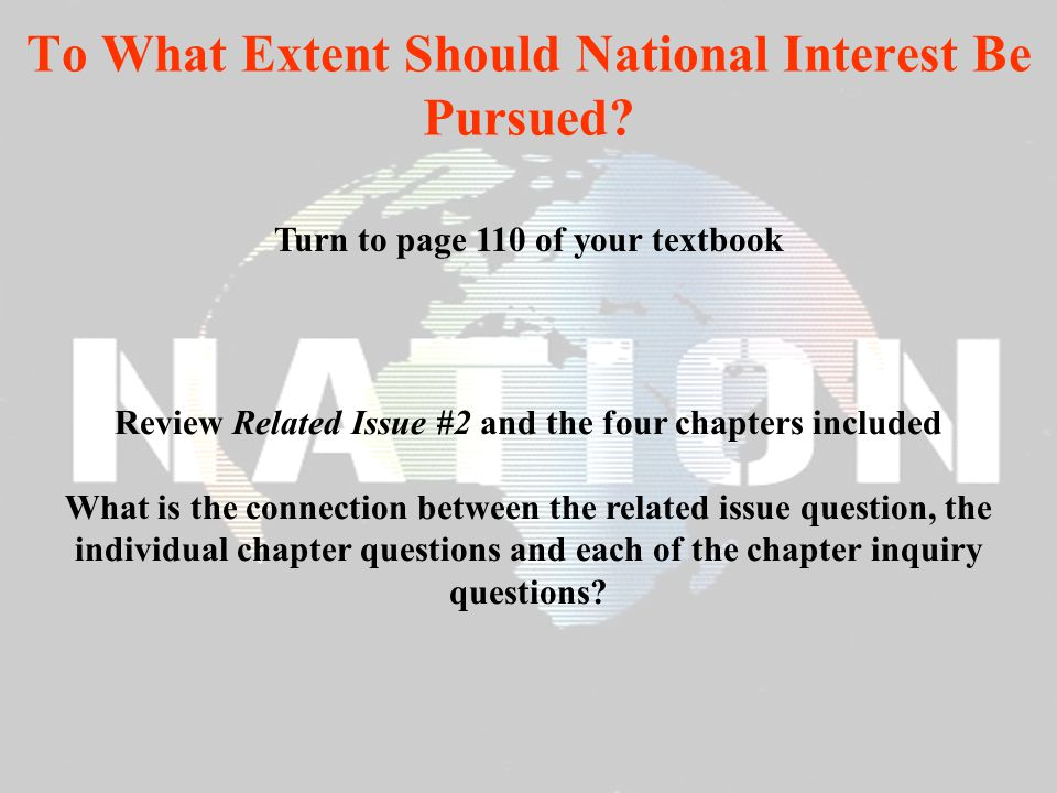to what extent should national interest be pursued essay Grade 11 social studies curriculum mapping related issue 1: to what extent should nation be the foundation of identity to what extent should national interest be pursued (20-1) related issue 2: should nations pursue national interest.