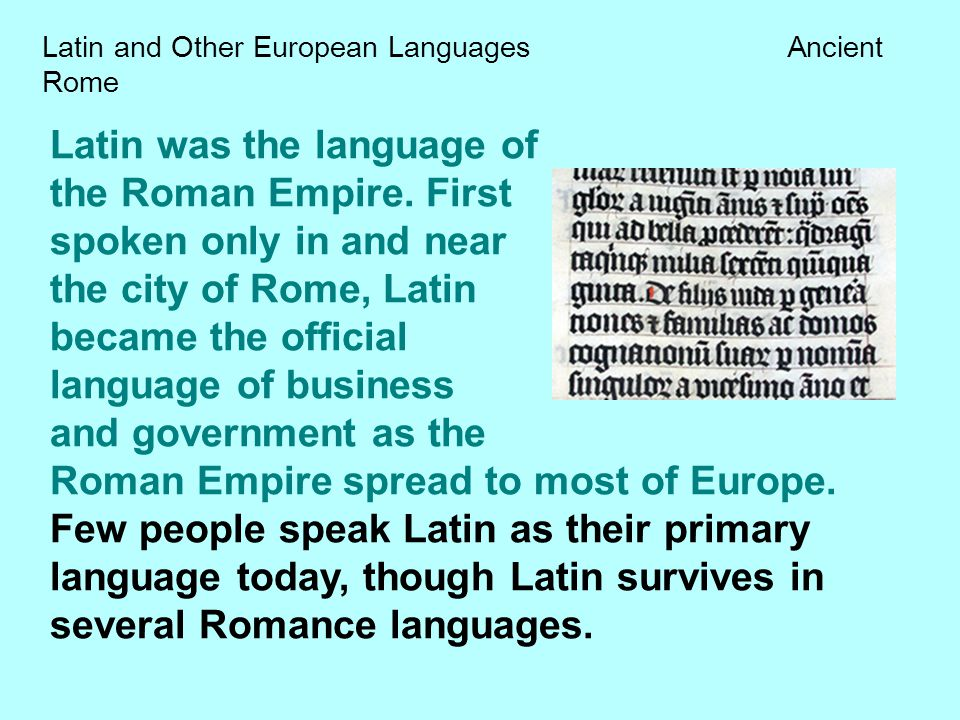 Latin and Other European Languages Ancient Rome
