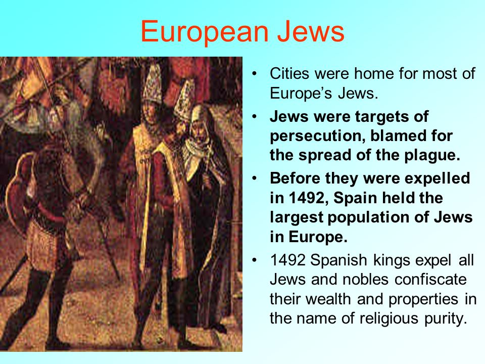 persecution of jews in europe during In much of europe during the middle ages, jews were denied  anti-semitism in medieval europe  intensifying persecution in spain culminated in 1492 in the.