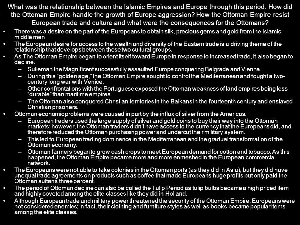 a comparison between the contributions of the spanish and ottoman empires Spanish sponsorship of the first columbian and subsequent voyages across the atlantic and pacific states treated different ethnic and religious groups in ways that both utilized their economic contributions while limiting mughal and ottoman empires in the sixteenth century a) in.