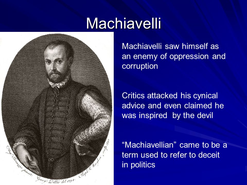 """was machiavelli satan For half a millennium, the reputation of niccolò machiavelli has been  to read  the book,"""" he wrote, """"when i recognized the finger of satan."""