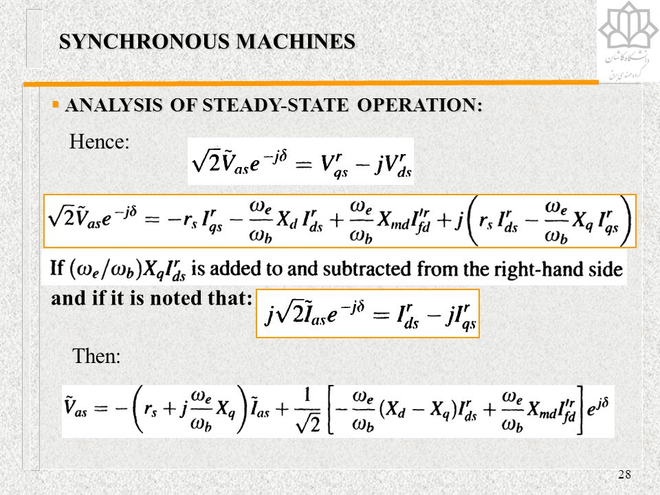 SYNCHRONOUS MACHINES Hence: and if it is noted that: Then: