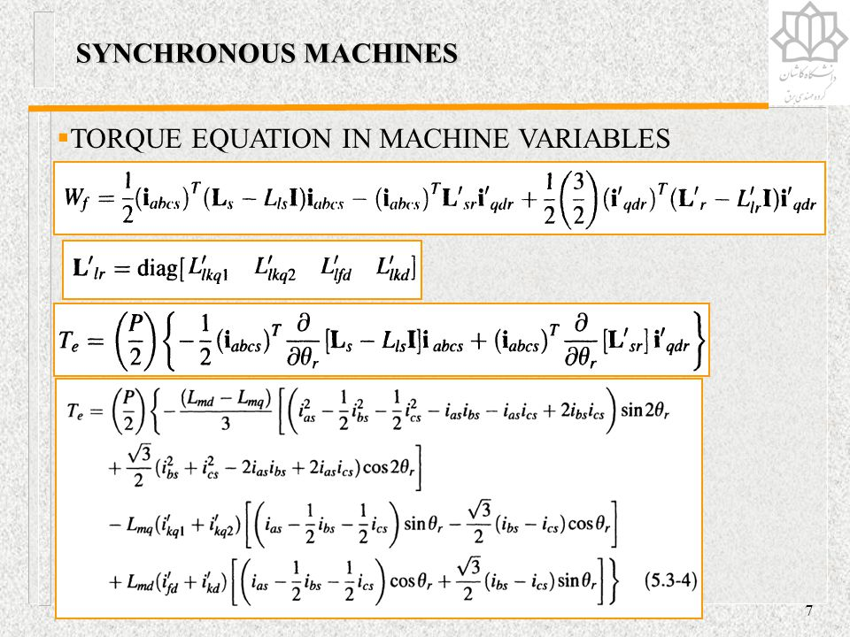 SYNCHRONOUS MACHINES TORQUE EQUATION IN MACHINE VARIABLES