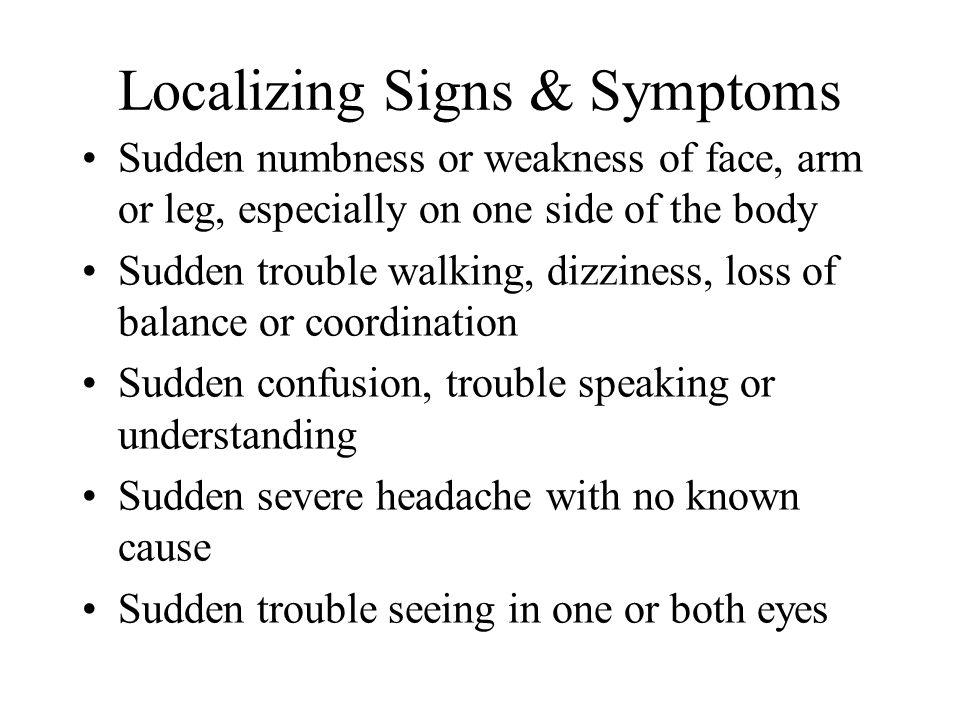 Localizing Signs & Symptoms