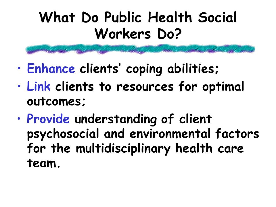What Do Public Health Social Workers Do