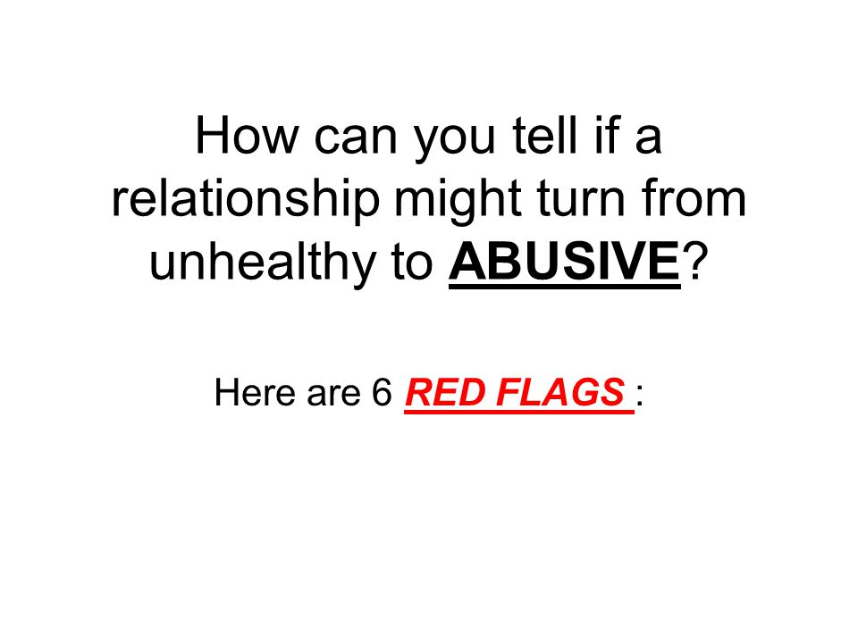 How To Tell If You Are In An Unhealthy Relationship