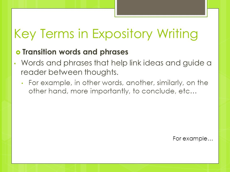 write an expository essay on meeting and terminology Encyclopedias, dictionaries, news papers or magazines, textbooks, book reports, business reports, laboratory reports, political analysis, essay exams, instruction manuals.