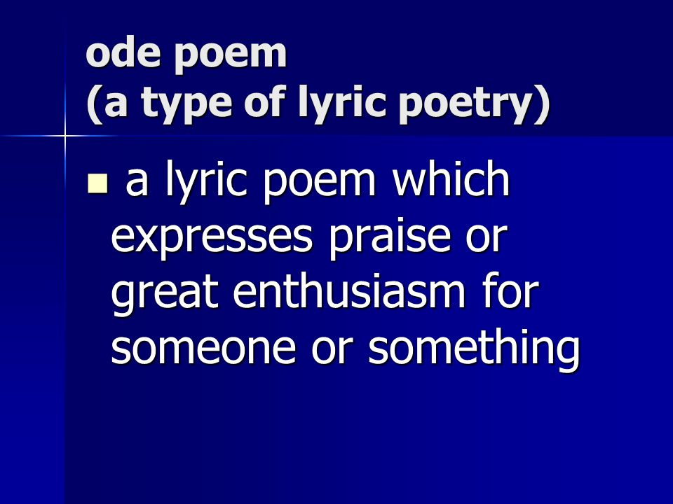 ode poem (a type of lyric poetry)