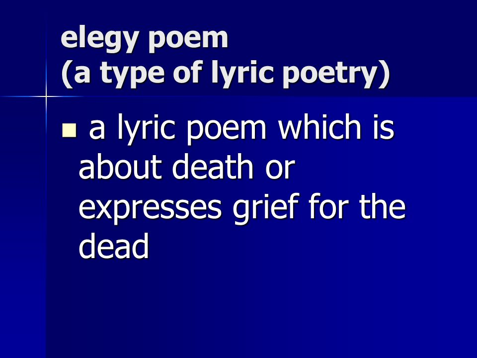 elegy poem (a type of lyric poetry)