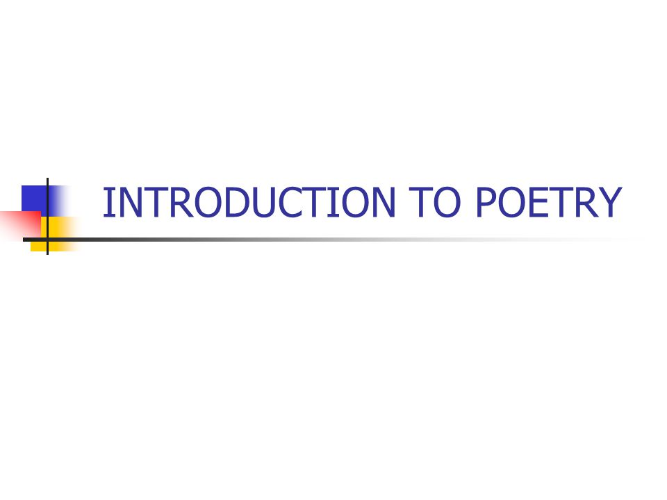 introduction to poetry Eng 270 at laguardia community college (cuny) (lagcc) this course  introduces students to the formal conventions of poetry as well as the basic  elements.