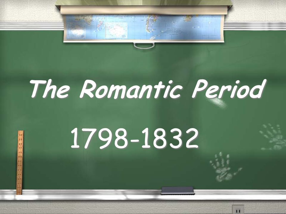The Romantic Period 1798-1832