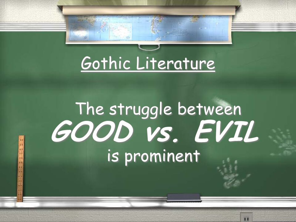 The struggle between GOOD vs. EVIL is prominent