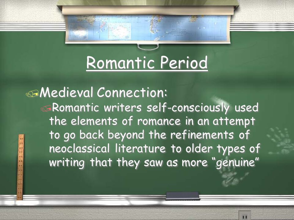 Romantic Period Medieval Connection:
