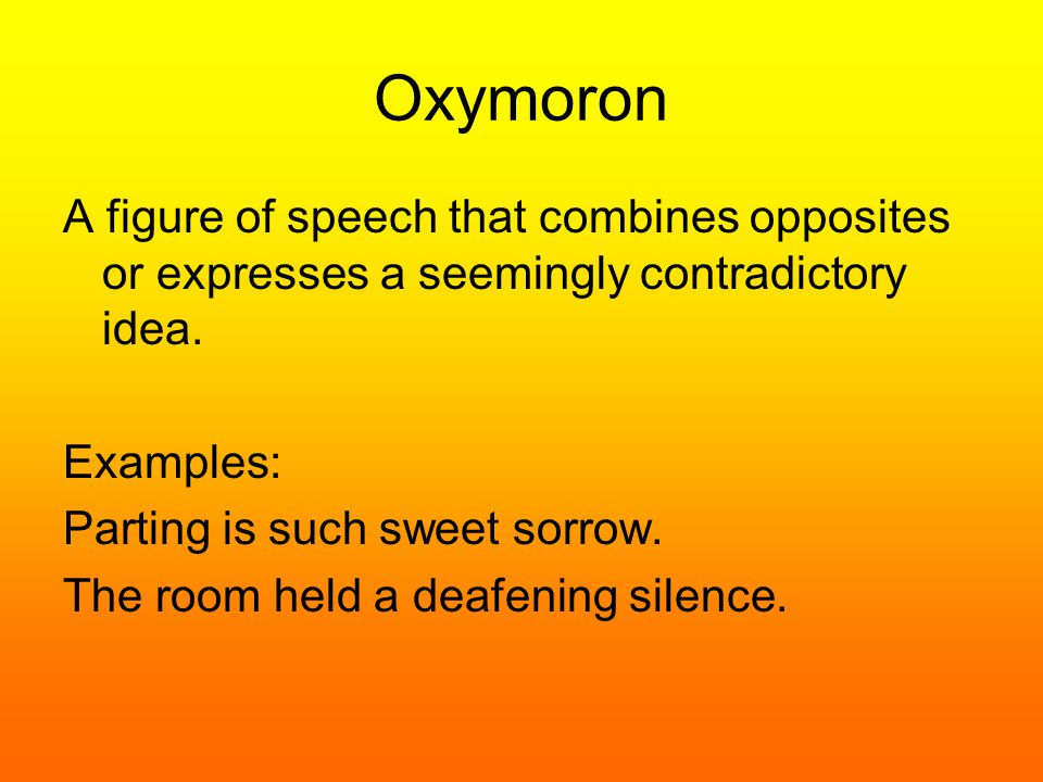 Oxymoron Figure Of Speech Definition And Examples Image Collections