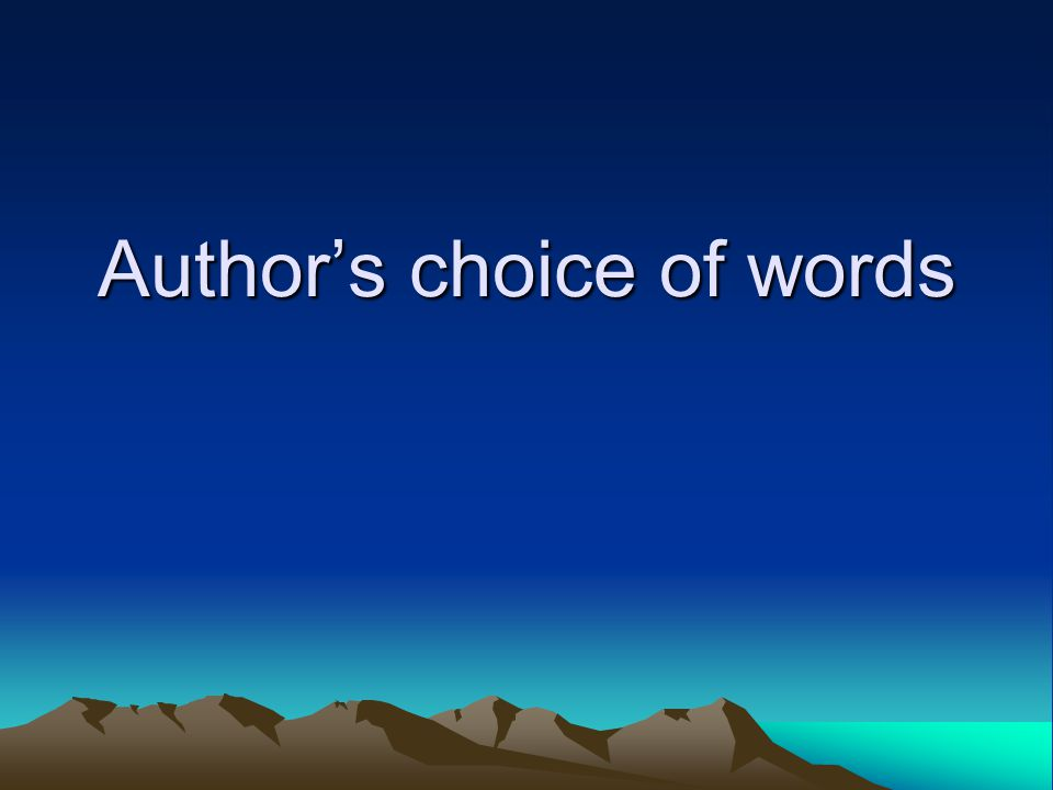 Author's choice of words