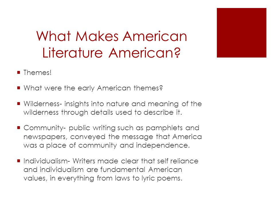 what makes american literature american What makes american literature american essay what makes american literature american and over other 29,000+ free term papers, essays and research papers examples are available on the.