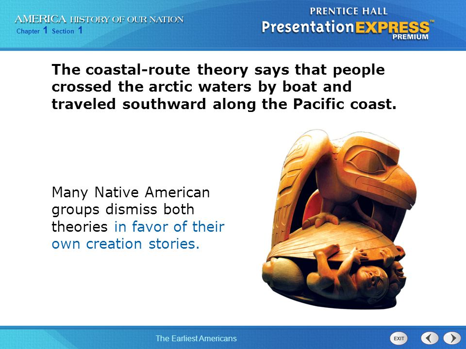 the pacific coastal theory A competing theory called the coastal migration theory contends that the first americans migrated from northwest asia along the northern pacific coastline of north america in either rafts or some kind of boats.