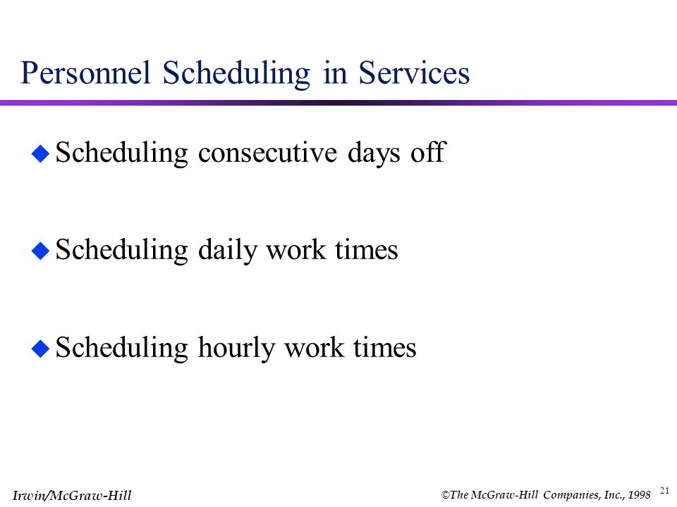 Personnel Scheduling in Services