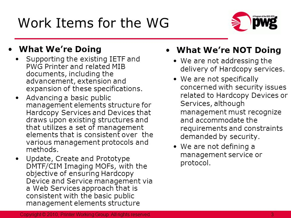 Work Items for the WG What We're Doing What We're NOT Doing