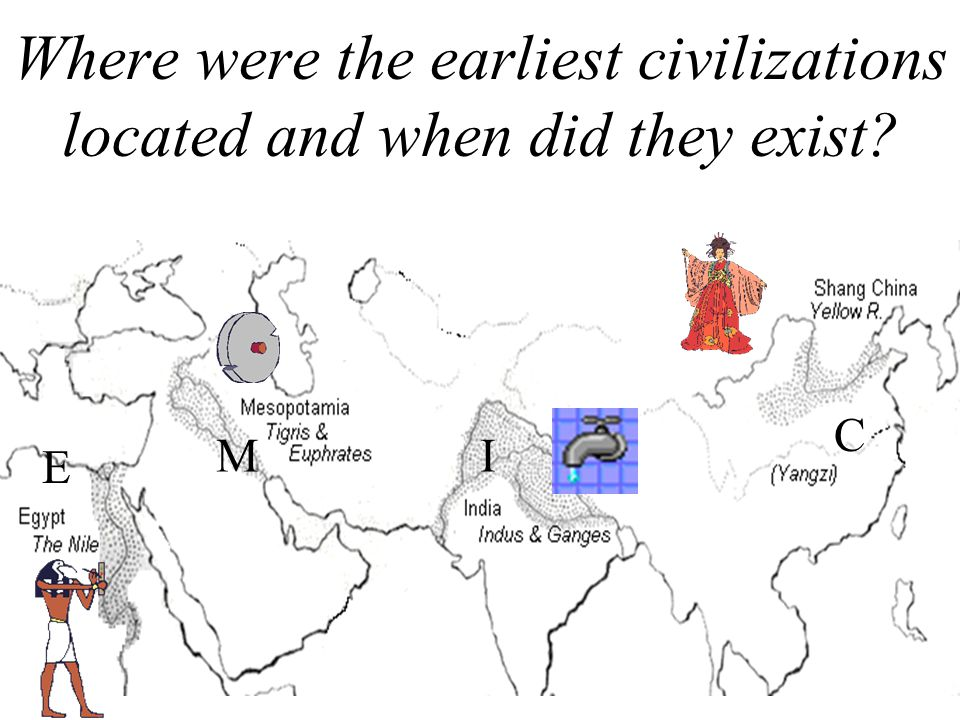 Where were the earliest civilizations located and when did they exist