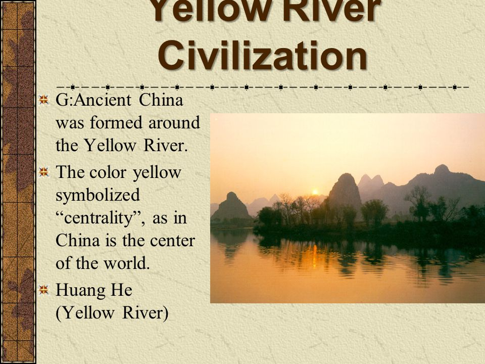 Before we beginp e g as ppt download 83 yellow river civilization sciox Choice Image