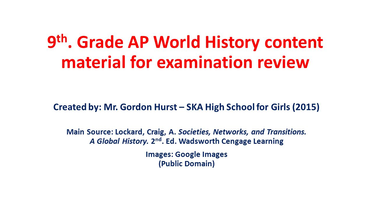 9th grade ap world history content material for examination grade ap world history content material for examination review publicscrutiny Images