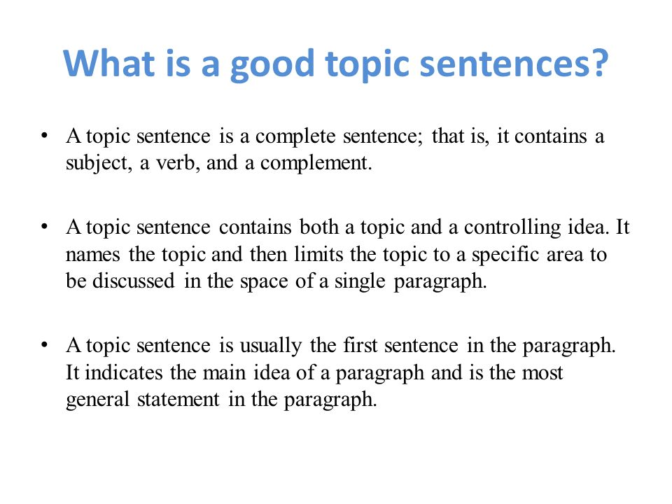 topic sentence ii ppt video online  what is a good topic sentences