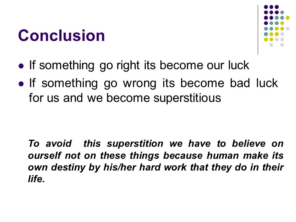 Superstition in india ppt video online download Things that give you bad luck