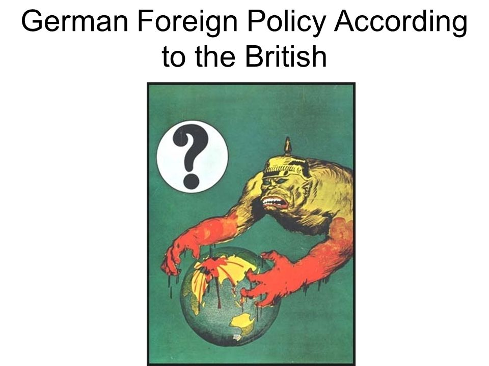 the german foreign policy as the cause of world war ii The debate behind us intervention in world war ii about american foreign policy in berlin might cause embarrassment to the german and.