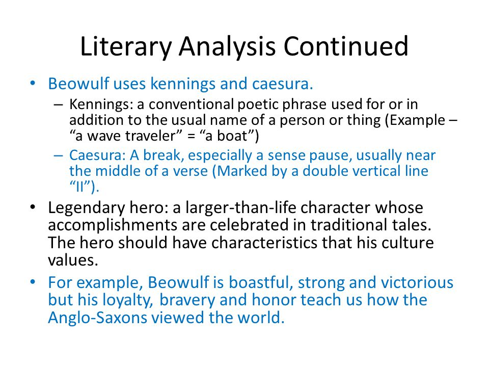 an introduction to the literary analysis of the epic hero Hailed as the first major poem in english literature, beowulf relates the adventures of its an introduction to beowulf and the beowulf manuscript, rutgers what are important characteristics within beowulf that make beowulf an epic hero an epic hero has to perform.